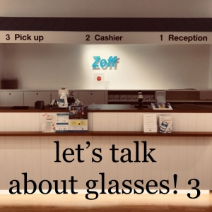#153 Let's talk about glasses! 3